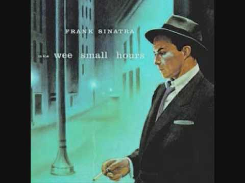 Frank Sinatra – In The Wee Small Hours of the Morning